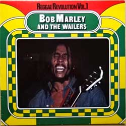 винил LP BOB MARLEY AND THE WAILERS ''Reggae Revolution Vol.1'' (1982 German press, F 50027, ex+/ex)