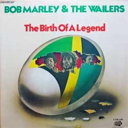 винил LP BOB MARLEY AND THE WAILERS ''The Birth Of A Legend'' (2LP) (1976 USA press, blue labels, 2 CAS-1240, ex+/near mint)