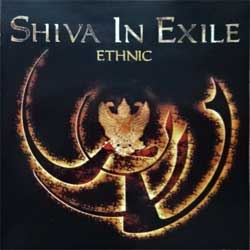 SHIVA IN EXILE (DARKSEED, BETRAY MY SECRETS, MEGAHERZ) ''Ethnic'' (2003 Russian press, IROND CD 03-649, mint/mint) (CD)