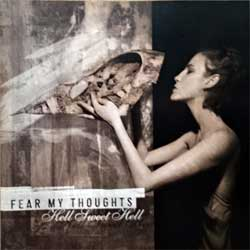 FEAR MY THOUGHTS ''Hell Sweet Hell'' (2006 Russian press, MYST CD 016, vg+/mint) (CD)