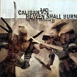 CALIBAN/HEAVEN SHALL BURN ''The Split Program II'' (2005 RI 2008 Russian press, LFR 055-2, mint/mint) (CD)