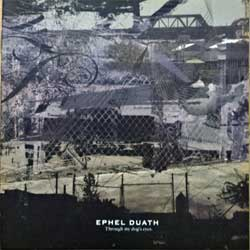 EPHEL DUATH ''Through My Dog's Eyes'' (2009 Russian press, MOSH 364CD, mint/mint) (CD)