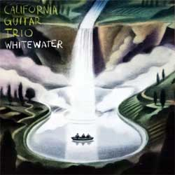 CALIFORNIA GUITAR TRIO ''Whitewater'' (2004 Russian press, 693723609225,  mint/mint) (CD)