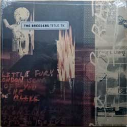 винил LP BREEDERS (PIXIES/THROWING MUSES) ''Title Tk'' (2002 RI 2018 UK press, original sticker, CAD 2205, new, sealed)