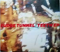 FUDGE TUNNEL ''Teeth EP'' (4-track MCD) (1992 UK press, MOSH57CD, matrix MPO 01 @@, ex-/mint) (CD)