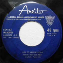 винил LP BEATRIZ MARQUEZ & ORQUESTA I.C.R. ''Hoy Te Siento Llegar (Cancion Shake) - Una Flor Para Ti (Bolero Shake)'' (7''single) (1971 Cuba press, sfc,vg-)
