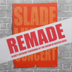 va SLADE Remade: SLADE's Anthems Performed By The Cream Of British Rock'' (CD-Maximum press) (CD)