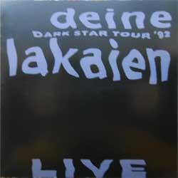 DEINE LAKAIEN ''Dark Star Tour '92 Live'' (CD-Maximum press) (CD)