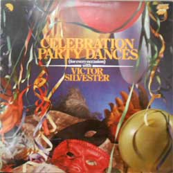 "винил LP VICTOR SILVESTER ""Celebration Party Dances (For Every Occasion)"" (Indian press, ex+/vg+)"