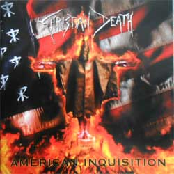 CHRISTIAN DEATH ''American Inquisition'' (CD-Maximum press) (CD) (1)
