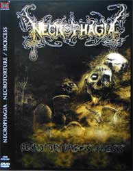 NECROPHAGIA ''Necrotorture/Sickness'' (CD-Maximum press) (DVD)