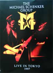 MICHAEL SCHENKER GROUP ''Live In Tokyo 1997'' (CD-Maximum press) (DVD)