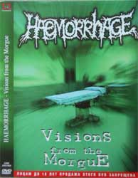 HAEMORRHAGE ''Visions From The Morgue'' (CD-Maximum press) (DVD)