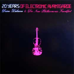 DEINE LAKAIEN & DIE NEUE PHILARMONIC FRANKFURT ''20 Years Of Electronic Avantgarde'' (CD-Maximum press) (2CD) (CD)