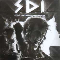 S.D.I. ''Satan Defloration Incorporated'' (RARE limited edition press) (CD)