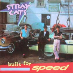 STRAY CATS ''Built For Speed'' (RARE limited edition press) (CD)