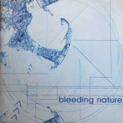 BLEEDING NATURE ''Bleeding Nature'' (2003 RARE Neuroempire Records press) (CD)