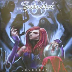 SHADOW HOST ''Neverland'' (2002 RARE Valiant Music Productions press) (CD)