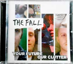 FALL ''Your Future Our Clutter'' (2010 Soyuz press, sealed) (CD)