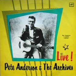 "винил LP PETE ANDERSON & THE ARCHIVES (ПИТ АНДЕРСОН И АРХИВ) ""Live"" (1990 USSR press, С60 29351 005, ЛЗГ, красное яблоко, ex/ex-)"