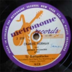 пластинка патефонная CHARLES NORMAN ''Somebody Bad Stole The Wedding Bell (Mann - Sandell) - Ofelia (Ruben - Suentes - Mendez - Strom)'' (1954 Finland press, vg+) (10'' шеллак 78 об) (PG227)