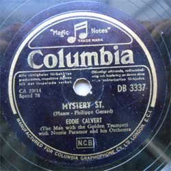 пластинка патефонная EDDIE CALVERT (The Man with the Golden Trumpet) with NORRIE PARAMOR and his Orchestra ''Mystery St. - Oh, Mein Papa'' (1953 Sweden press, vg+) (PG260) (10'' шеллак 78 об)