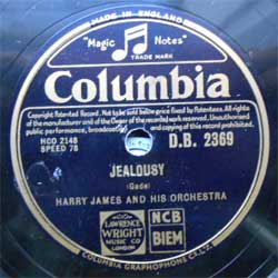 пластинка патефонная HARRY JAMES AND HIS ORCHESTRA ''Jealousy (Gade) - Moonglow (Hudson, de Lange & Mills) (UK press, ex-) (PG263) (10'' шеллак 78 об)