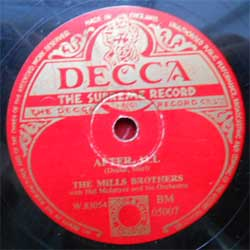 пластинка патефонная MILLS BROTHERS with Hal McIntyre and his Orchestra ''After All - The Glow Worm'' (1952 UK press, vg) (PG280) (10'' шеллак 78 об)