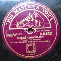 пластинка патефонная GLENN MILLER AND HIS ORCHESTRA ''Slumber Song (Fox-Trot) - Moonlight Cocktail (Fox-Trot)'' (1944 UK press, ex-) (PG290) (10'' шеллак 78 об)