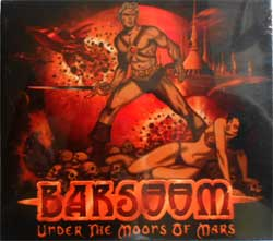 BARSOOM ''Under The Moors Of Mars'' (2008 Soyuz press, slipcase, sealed) (CD)
