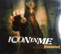 ICON IN ME ''Human Museum'' (digipak) (2010 Soyuz press, sealed) (CD)