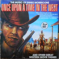"винил LP ENNIO MORRICONE ""The Music Of Ennio Morricone: Once Upon A Time In The West And Other Great Western Movie Themes"" (2LP-gatefold) (1980 German press, ex+/vg+)"