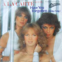 винил LP A LA CARTE ''Have You Forgotten (Wolga Song) - Bananas'' (7''single) (1981 German press, mint/near mint)