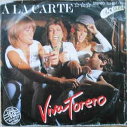 винил LP A LA CARTE ''Viva Torero'' (7''single) (1981 German press, ex/vg)