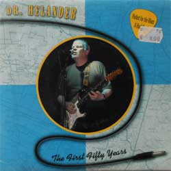 винил LP DR. HELANDER (IIKKA HELANDER) ''Then First Fifty Yers'' (7''single) (2003 Finland RARE press, limited edition 300 copies, heavy vinyl, mint/ near mint)