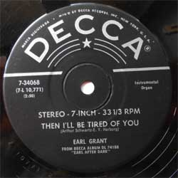 винил LP EARL GRANT ''Earl After Dark-4: Then I'll Be Tired Of You - A Hundred Years From Today'' (7''single) (1961 USA press, sfc, vg)
