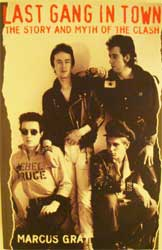 .книга Last Gang In Town - The Story And Myth Of THE CLASH (автор Marcus Gray)