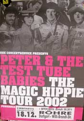"PETER & THE TEST TUBE BABIES ""The Magic Hipppie Tour 2002"" афиша"