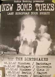 "NEW BOMB TURKS ""Last European Tour Ever!!!"" афиша"