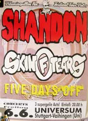 "SKIN OF TEARS + SHANDON + FIVE DAYS OFF 6.6.Universum. Stuttgart"" афиша"