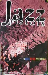"JAZZ PISTOLS ""3 On The Moon"" афиша"