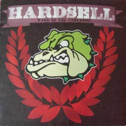 HARDSELL ''Bark Of The Underdog''