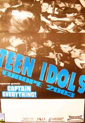 TEEN IDOLS ''Europe 2003'' афиша + CAPTAIN EVERYTHING