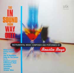 винил LP BEASTIE BOYS ''The In Sound From Way Out!'' (1995 RI 2017 EU press, 180 gr vinyl, 602557727920, new, sealed)