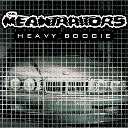 винил LP MEANTRAITORS ''Heavy Boogie'' (2007/2013 E.E.C. press, insert, UV-varnishing, limited edition 300 copies, new)