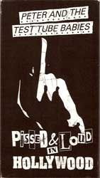 "PETER AND THE TEST TUBE BABIES ""Pissed & Loud In Hollywood"" (VHS)"